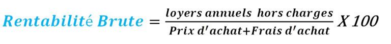 Calculer la rentabilité brute, la formule